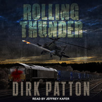 Rolling Thunder - Dirk Patton