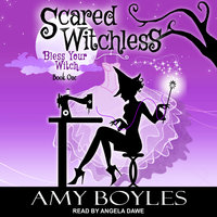 Scared Witchless - Amy Boyles
