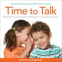 Time to Talk - Carlyn Kolker,Michelle MacRoy-Higgins