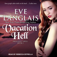 Vacation Hell - Eve Langlais