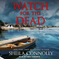 Watch For the Dead - Sheila Connolly