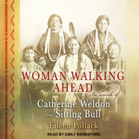 Woman Walking Ahead - Eileen Pollack
