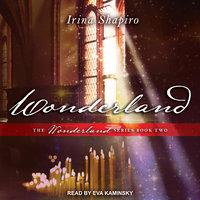 Wonderland - Irina Shapiro