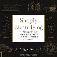 Simply Electrifying - Craig R. Roach