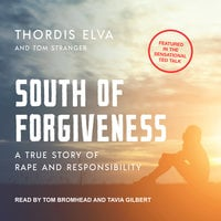 South of Forgiveness - Tom Stranger, Thordis Elva