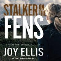 Stalker on the Fens - Joy Ellis