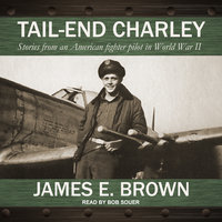 Tail-End Charley - James E. Brown
