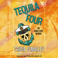 Tequila Four - Tricia O'Malley