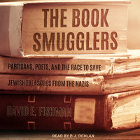 The Book Smugglers - David E. Fishman