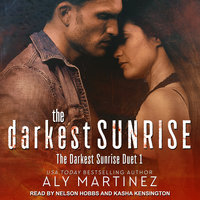The Darkest Sunrise - Aly Martinez