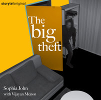 The Big Theft - Sophia John