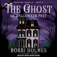 The Ghost of Halloween Past - Bobbi Holmes, Anna J. McIntyre