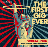 The First Gig Ever - Sophia John