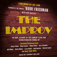 The Improv - Budd Friedman, Tripp Whetsell