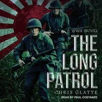 The Long Patrol - Chris Glatte