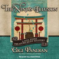 The Ninja's Illusion - Gigi Pandian