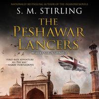 The Peshawar Lancers - S.M. Stirling