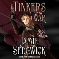 Tinker's War - Jamie Sedgwick