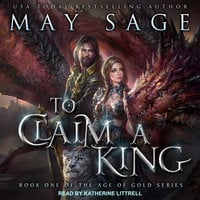 To Claim a King - May Sage