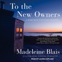 To the New Owners - Madeleine Blais