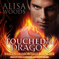 Touched by a Dragon - Alisa Woods