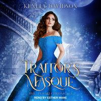 Traitor's Masque - Kenley Davidson