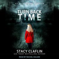 Turn Back Time - Stacy Claflin
