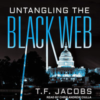 Untangling the Black Web - T. F. Jacobs