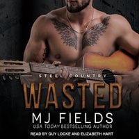Wasted - MJ Fields