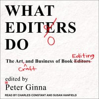 What Editors Do - Peter Ginna