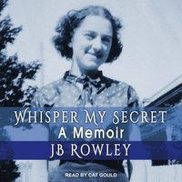 Whisper My Secret - JB Rowley