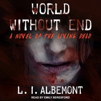 World Without End - L.I. Albemont