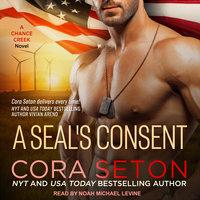 A SEAL's Consent - Cora Seton