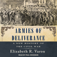 Armies of Deliverance - Elizabeth R. Varon