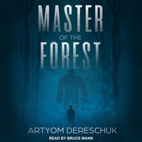 Master of the Forest - Artyom Dereschuk