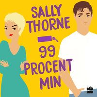 99 procent min - Sally Thorne