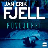Rovdjuret - Jan-Erik Fjell