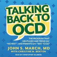 Talking Back to OCD - John S. March