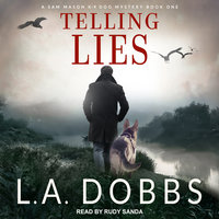 Telling Lies - L.A. Dobbs