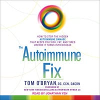 The Autoimmune Fix - Tom O'Bryan