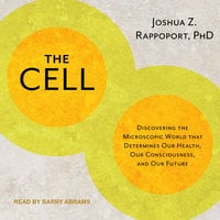 The Cell - Joshua Z. Rappoport