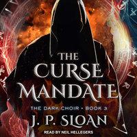 The Curse Mandate - J.P. Sloan