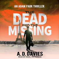 The Dead and the Missing - A.D. Davies