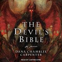 The Devil's Bible - Dana Chamblee Carpenter