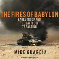 The Fires of Babylon - Mike Guardia