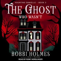 The Ghost Who Wasn't - Bobbi Holmes, Anna J. McIntyre