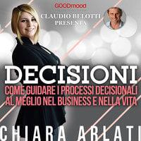 Decisioni - Chiara Arlati