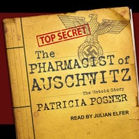 The Pharmacist of Auschwitz - Patricia Posner