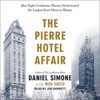 The Pierre Hotel Affair - Nick Sacco,Daniel Simone