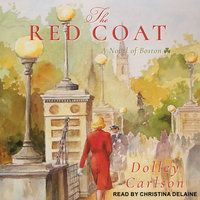 The Red Coat - Dolley Carlson